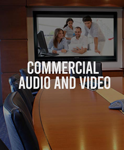 Commercial Audio and Video